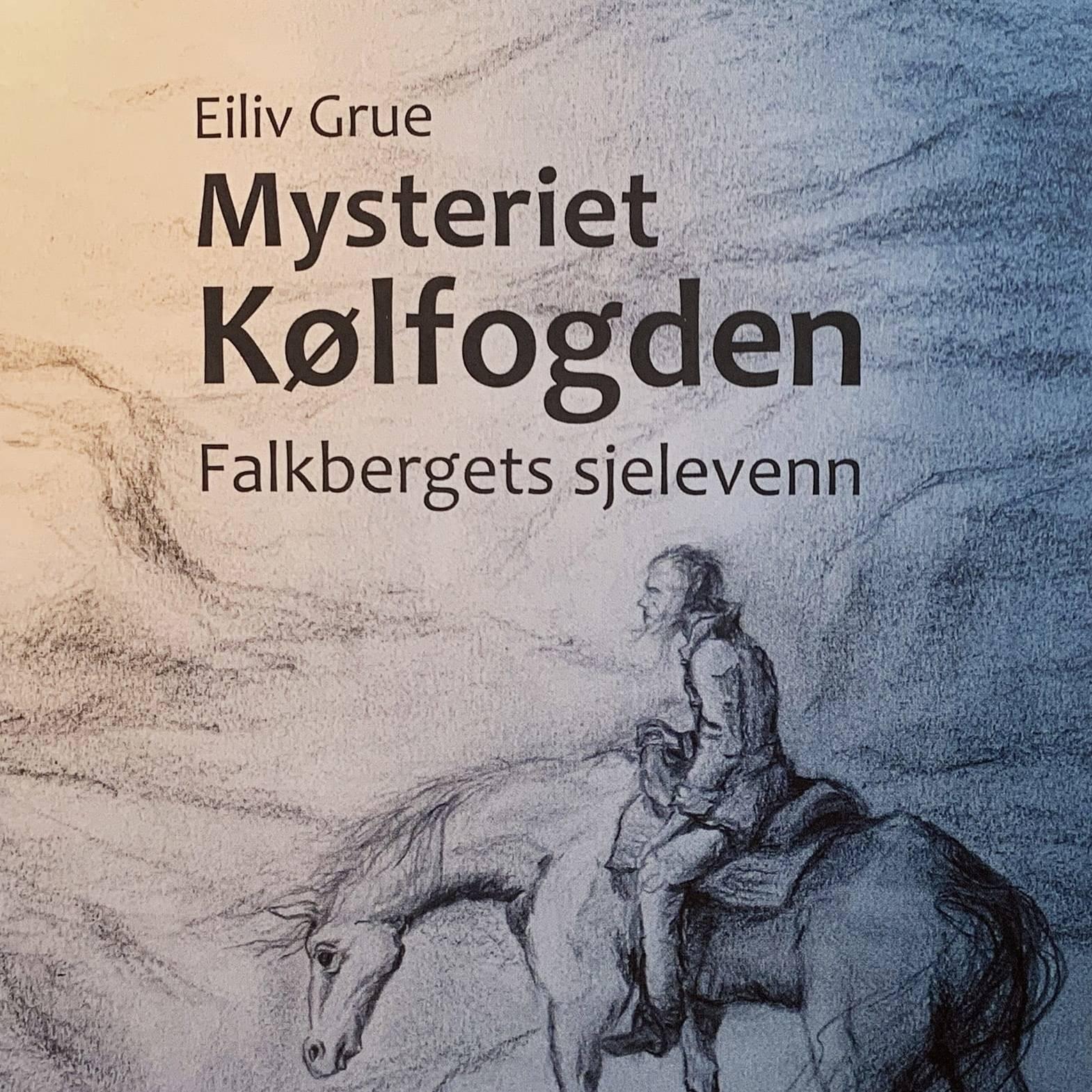 Mysteriet Kølfogden, av Eiliv Grue.